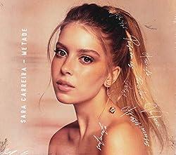 Sara Carreira - Metade [CD] 2019