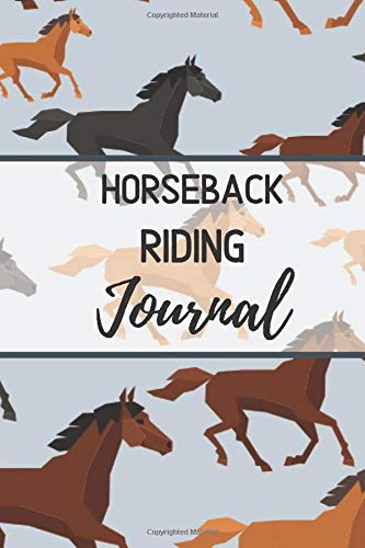 Horseback Riding Journal: Horse Training Notebook For Journaling Equestrian |Also Can Use As Diary Composition Notebook And Sketchbook | Paperback ... Kids Who Love Writing About Horses Every Day.