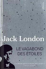 Le Vagabond des étoiles par Jack London