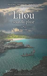 Lifou sous la pluie (French Edition)