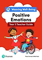 Weaving Well-Being Year 3 Positive Emotions Teacher Guide