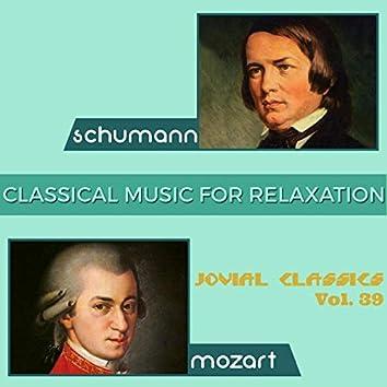 Jovial Classics, Vol. 39: Schumann & Mozart