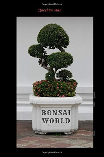 BONSAI WORLD: Notebook, Journal ( 6x9 line 110pages bleed )