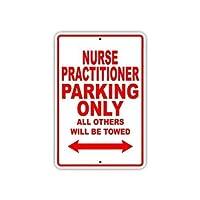 金属ヴィンテージ錫サイン、インチ、ナースプラクティショナー駐車場のみ警告サイン私有財産のための金属屋外危険サイン錫ミートルサインアートプラークキッチンホームバー壁の装飾