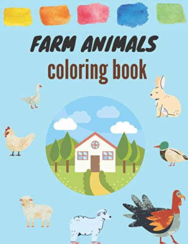 『COLORING BOOK FARM ANIMALS: Awesome farm animal coloring book for kids and toddlers 30 Big & Simple Images For Beginners Learning How To Color』のトップ画像