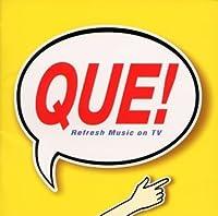 QUE!(キュー!)