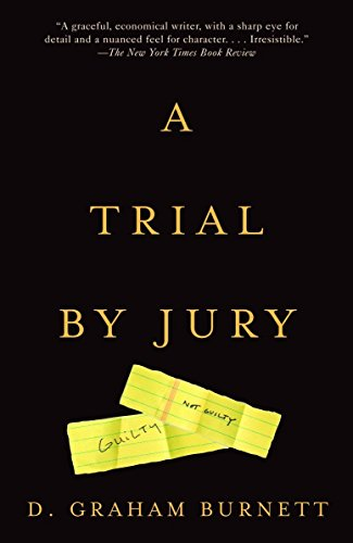 Compare Textbook Prices for A Trial by Jury Reprint Edition ISBN 9780375727511 by Burnett, D. Graham