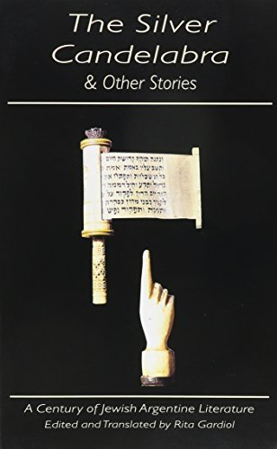 The Silver Candelabra & Other Stories: A Century of Jewish Argentine Literature (Discoveries (Latin American Literary Review Pr)) (1997-09-01)