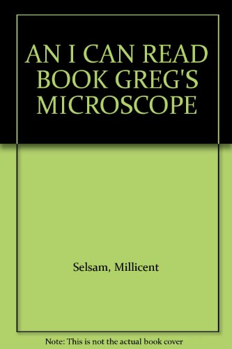 An I Can Read Book Greg's Microscope
