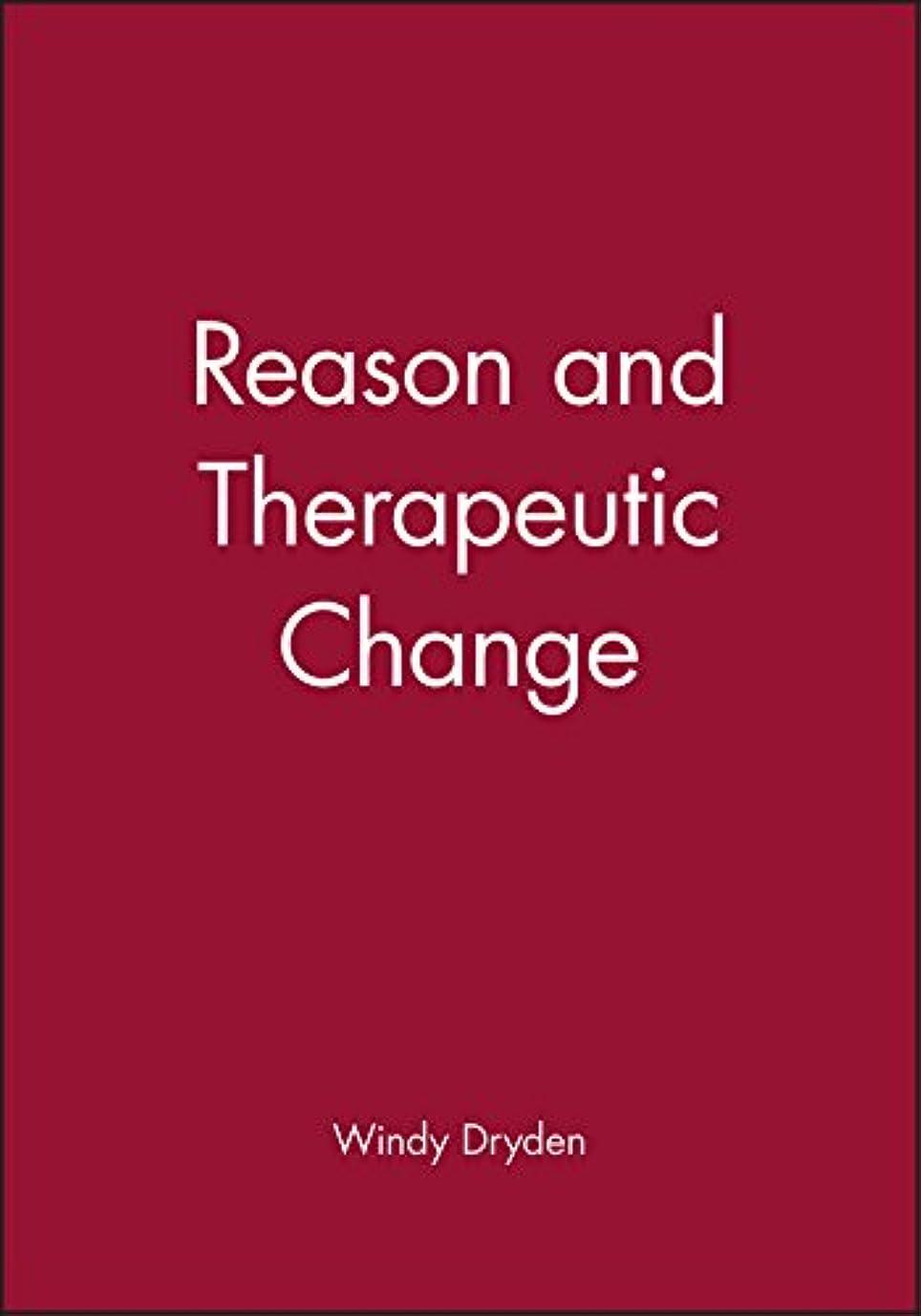 ロッドウィザード有効なReason and Therapeutic Change (Counselling and Psychotherapy Series)