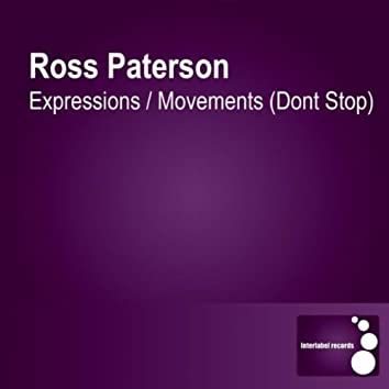 Expressions / Movements (Dont Stop)