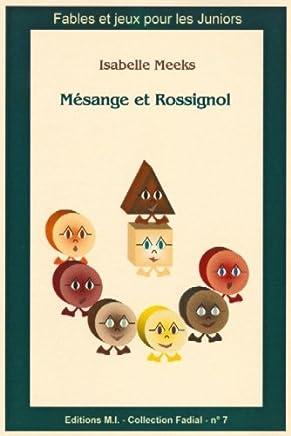 Fadial 7 : Mesange et Rossignol