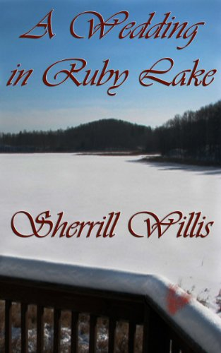 Book: A Wedding in Ruby Lake by Sherrill Willis