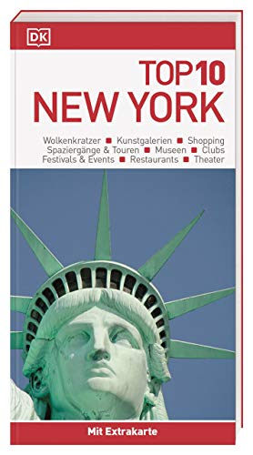 Top 10 Reiseführer New York: mit Extra-Karte und kulinarischem Sprachführer zum Herausnehmen