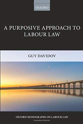 A Purposive Approach to Labour Law