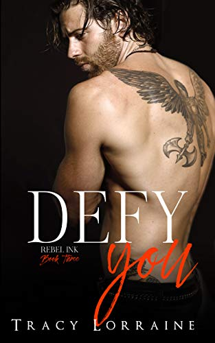 Defy You: A Brother's Best Friend/Age Gap Romance (Rebel Ink Book 3)