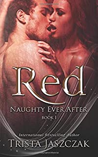 Red (Naughty Ever After) (Volume 1)