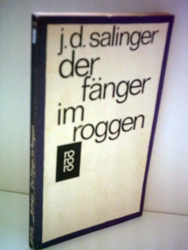 J.D. Salinger: Der Fänger im Roggen - Verlag: Rowohlt [Auflage: 421 bis 470 Tausend]