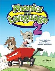 Phonics and Language 2 - Abeka 2nd Grade 2 Phonics, Grammar, Sentence Structure, and Language Development Student Work Text