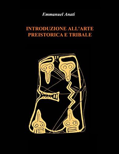 Introduzione all'arte preistorica e tribale