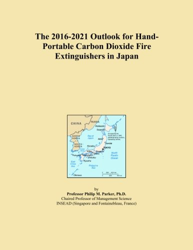 The 2016-2021 Outlook for Hand-Portable Carbon Dioxide Fire Extinguishers in Japan