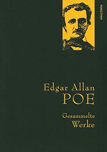 Edgar Allan Poe - Gesammelte Werke (Anaconda Gesammelte Werke, Band 28)