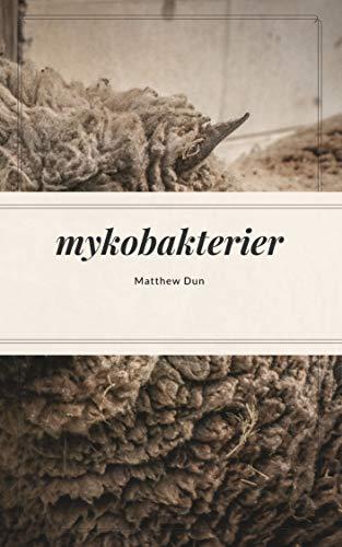 mykobakterier (Swedish Edition)