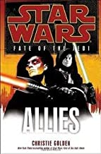 Allies (Star Wars: Fate of the Jedi) Publisher: LucasBooks