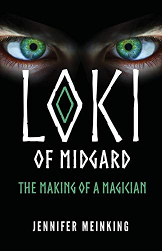 Loki of Midgard: The Making of a Magician (The Loki of Midgard Series)