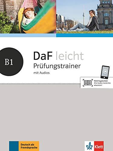 DaF leicht B1: Prüfungstrainer mit Audios (DaF leicht: Deutsch als Fremdsprache für Erwachsene)