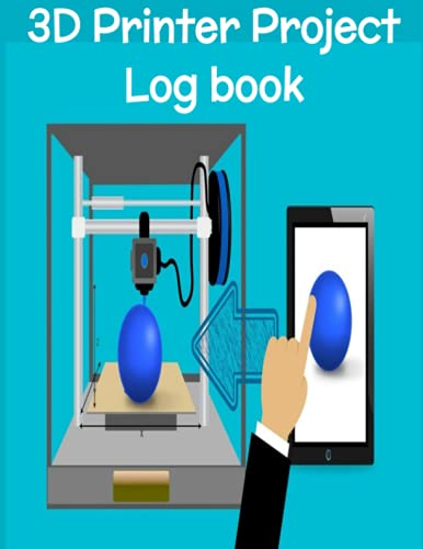 3D Printer Project Logbook: 3D Printing Notebook Perfect For 3D Designs and Sketching New Creations. Blank Isometric Graph Paper, Dot Grid Sheets, and Lined Journal Paper For Taking Notes.