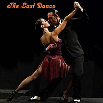 The Last Dance (Save the Last Dance for Me