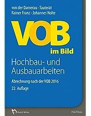 VOB im Bild - Hochbau- und Ausbauarbeiten: Abrechnung nach der VOB 2016