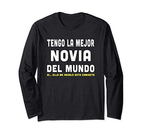 Tengo La Mejor Novia Del Mundo Camiseta Regalo Novia o Novio Manga Larga