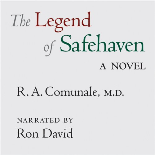 The Legend of Safehaven audiobook cover art