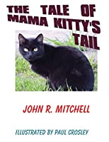 The Tale of Mama Kitty's Tail