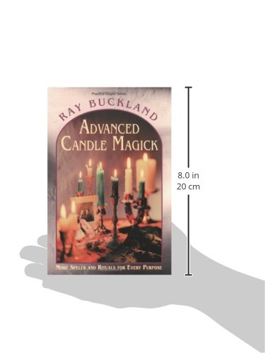 Advanced Candle Magick: More Spells and Rituals for Every Purpose (Llewellyn's Practical Magick)