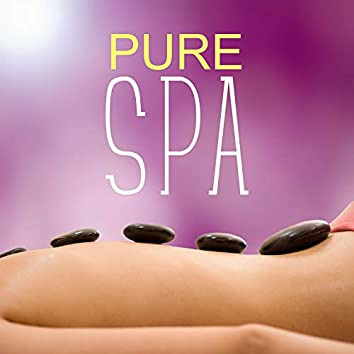 Pure Spa – Healing Touch, Sounds for Massage, Ambient Music, Backround Music for Spa & Wellnes
