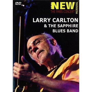 Larry Carlton & The Sapphire Blues Band