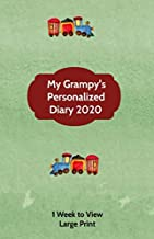 My Grampy's Personalized Diary 2020: Large Print A week to view diary with space for reminders & notes