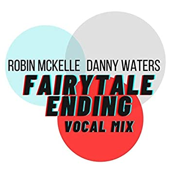 Fairytale Ending (Danny Waters Vocal Mix)