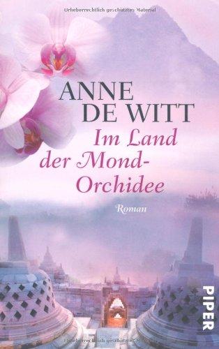 Im Land der Mond-Orchidee: Roman