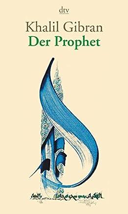 Der Prophet by Khalil Gibran