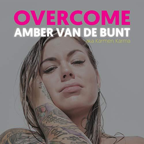 Overcome Audiobook By Amber van de Bunt cover art