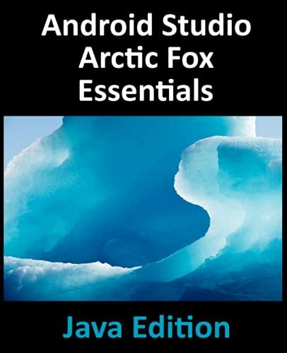 Android Studio Arctic Fox Essentials – Java Edition Front Cover