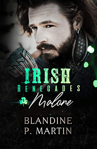 Irish Renegades – 1. Malone