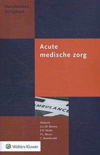 Acute medische zorg (Handboeken Veiligheid)