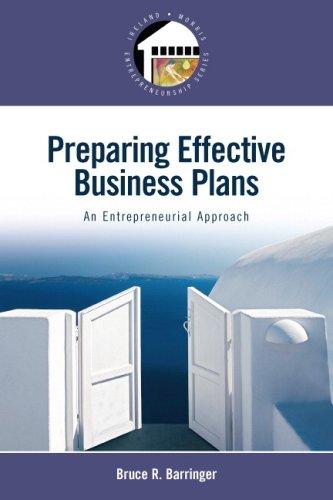 Preparing Effective Business Plans: An Entrepreneurial Approach