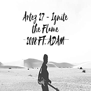 Ignite the Flame in 2018