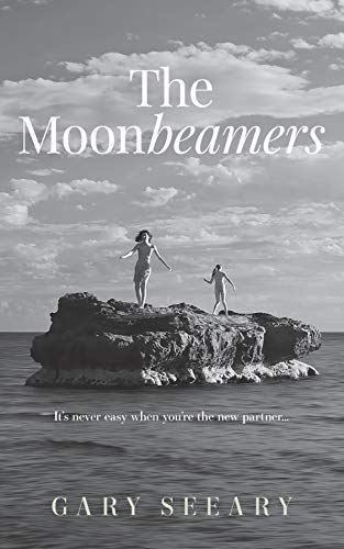 Front cover for the book The Moonbeamers by Gary J Seeary